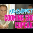 New Kid Snippets videos every MONDAY. If movies were written by our children… We asked a couple girls to teach us how to make cupcakes. This is what they came […]