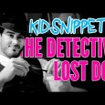 New Kid Snippets videos every MONDAY. If movies were written by our children… We asked a girl to have her brother help her find her lost dog. This is what […]