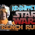 New Kid Snippets videos every MONDAY. If movies were written by our children… We asked a couple of kids to act out the famous Death Star Trench Run scene from […]